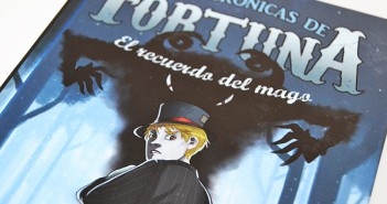 Las crónicas de fortuna. El recuerdo del mago