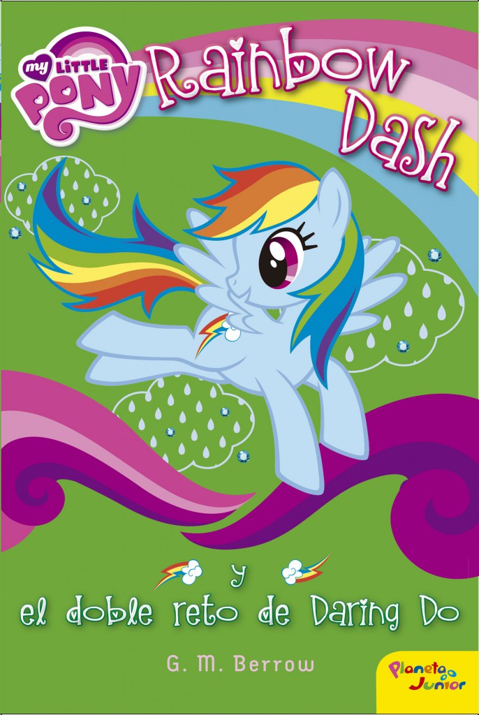 portada_my-little-pony-rainbow-dash-y-el-doble-reto-de-daring-do_my-little-pony_201604061308