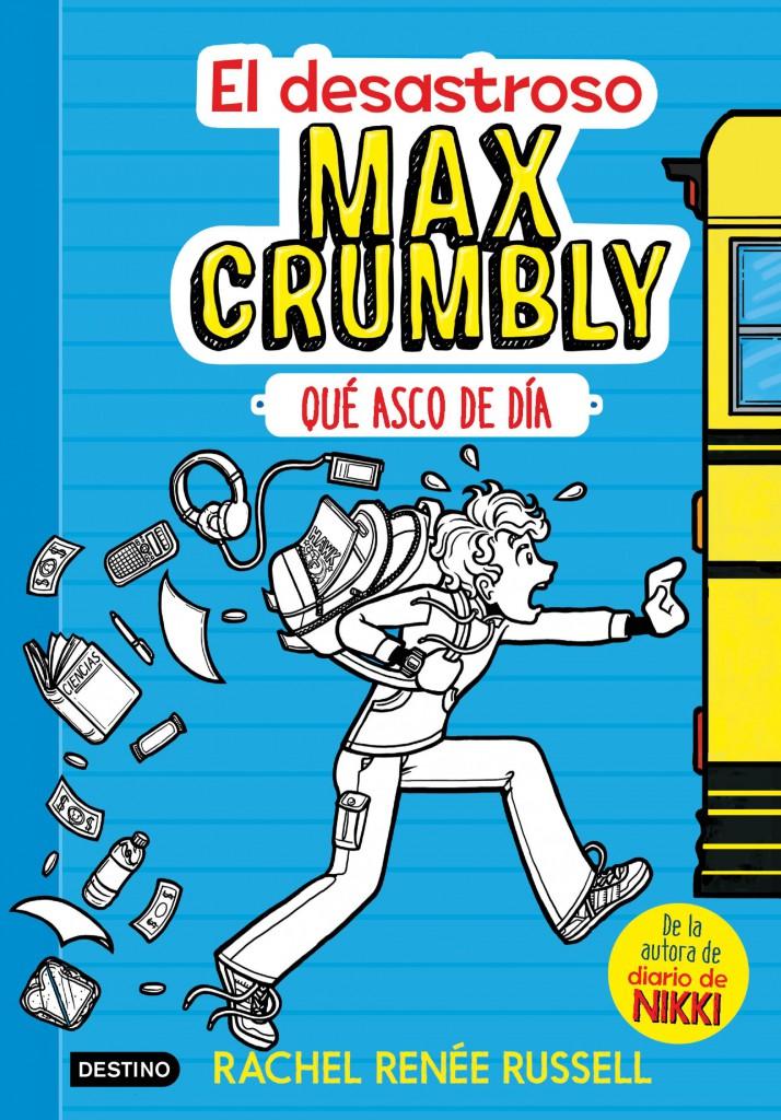 Concurso. El desastroso Max Crumbly. Que asco de día