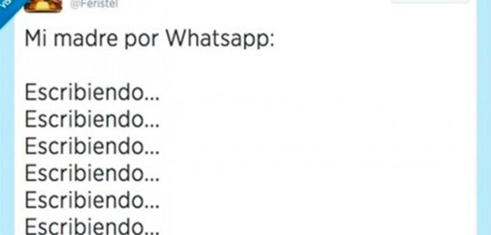 Cuando mamá escribe por whatsapp…